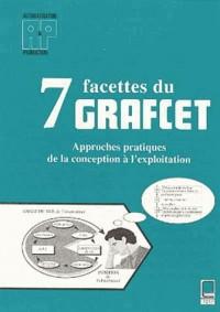 Sept facettes du graffcet. approches pratiques de la conception a l'explotation