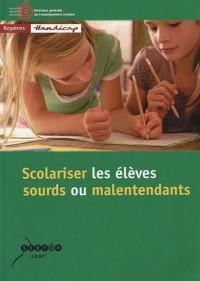 Scolariser les élèves sourds ou malentendants