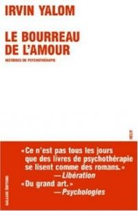 Le bourreau de l'amour : Histoires de psychothérapie
