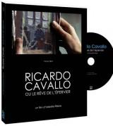 Ricardo Cavallo, ou le rêve de l'épervier (1DVD)