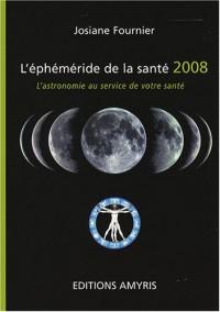 L'éphéméride de la santé 2008 : l'astronomie au service de votre santé