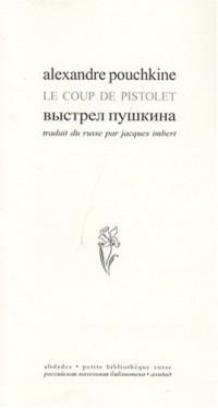 Le coup de pistolet : Edition bilingue français-russe