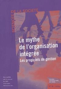 Le mythe de l'organisation integree - le cas des erp revue sciences de la societe n61