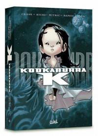 Kookaburra K : Coffret en 3 volumes : Tome 1, Big Bang Baby ; Tome 2, La planète aux illusions ; Tome 3, L'instant d'éternité
