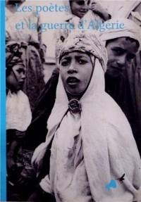 Les poètes et la guerre d'Algérie