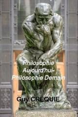 Philosophie Aujourd'hui - Philosophie Demain
