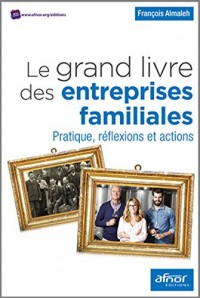 Le Grand Livre des Entreprises Familiales