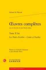 Oeuvres complètes : Tome 10 bis, Les Nuits d'octobre ; Contes et Facéties