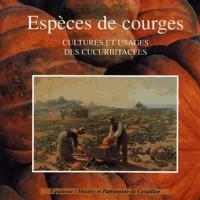 Espèce de courge : cultures et usages des Cucurbitacées