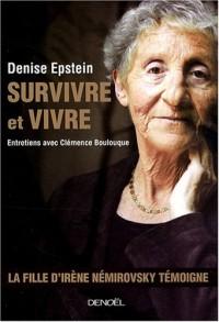 Survivre et vivre: Entretiens
