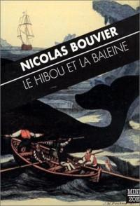 Le Hibou et la Baleine (1 livre + 1 DVD)