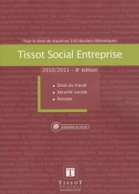 Tissot Social Entreprise : Tout le droit du travail en 110 dossiers thématiques