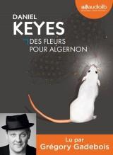 Des fleurs pour Algernon: Livre audio 1 CD [Livre audio]