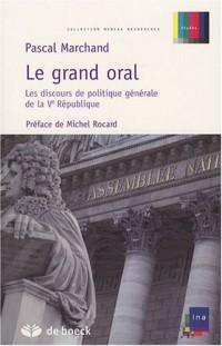 Le Grand Oral - Les discours de politique générale de la Ve République
