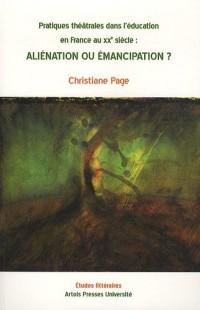 Aliénation ou émancipation ?