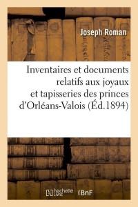 Inventaires des Princes d Orleans  ed 1894