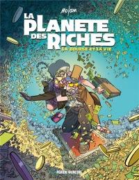 La planète des riches, Tome 2 : La bourse et la vie