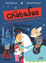 Les Chabadas, Tome 10 : Les 4 chevaliers au grand coeur