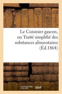 Le Cuisinier Gascon  ed 1864