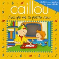Caillou S Occupe de Sa Petite Soeur + Affiche
