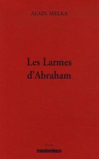 Les Larmes d'Abraham