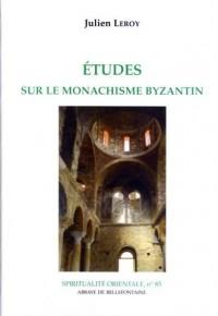 Etudes Sur le Monachisme Byzantin
