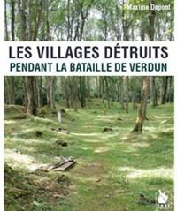 Les villages détruits pendant la bataille de Verdun