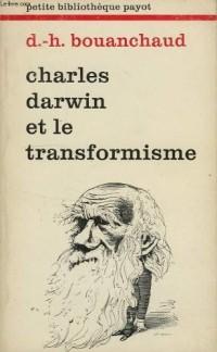 Charles Darwin et le transformisme
