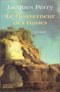 Le Gouverneur des ruines