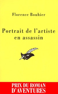 Portrait de l'artiste en assassin