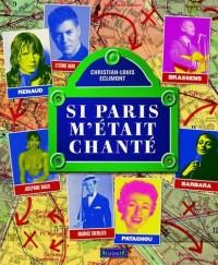 Si Paris m'était chanté