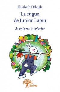 La Fugue de Junior Lapin