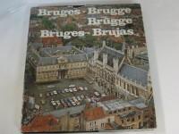 Bruges - Brugge - Brügge - Brujas