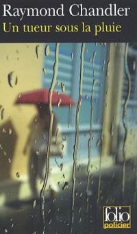 Un tueur sous la pluie/Bay City blues/Déniche la fille