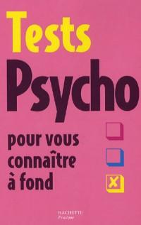 Tests Psycho pour vous connaître à fond