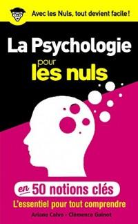 50 notions clés sur la psychologie pour les Nuls