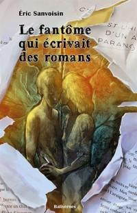 Le Fantôme Qui Ecrivait des Romans