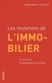 Les mutations de l'immobilier : De la finance au développement durable