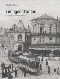 Limoges d'Antan : A travers la carte postale ancienne