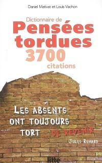 Dictionnaire de pensées tordues