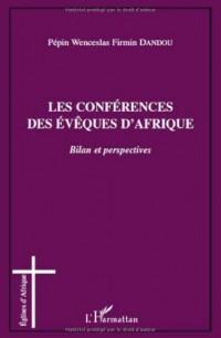 Les conférences des évêques d'Afrique : Bilan et perspectives