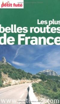Le Petit Futé Les plus belles routes de France