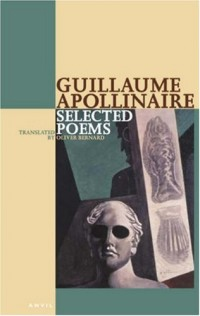 Selected Poems of Apollinaire: Selected Poems