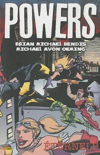 Powers, Tome 7 : Eternels