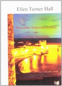 Nouvelles impressionnistes de la Côte Vermeille