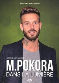 M Pokora : Dans la lumière
