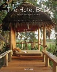 The Hotel Book : Great Escapes Africa, édition trilingue (français, anglais, allemand)
