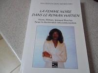 La femme noire dans le roman haïtien