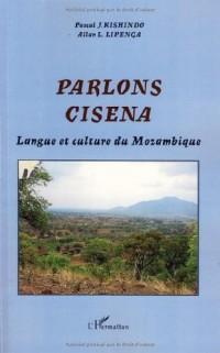 Parlons Cisena : Langue et culture du Mozambique
