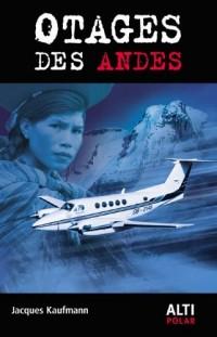 Otages des Andes